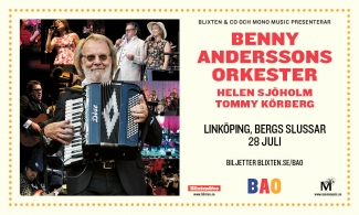 Benny Anderssons Orkester i Bergs Slussar, Linköping